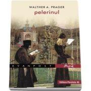 Walther A. PRAGER, Pelerinul