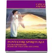 Xavier Chico, Povestiri spirituale extraordinare pline de talcuri ascunse