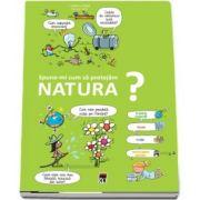 Spune-mi cum sa protejam natura? (Larousse)
