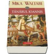Waltari Mika, Tanarul Ioannis