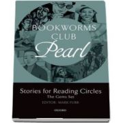 Bookworms Club Stories for Reading Circles. Pearl (Stages 2 and 3)