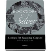 Bookworms Club Stories for Reading Circles. Silver (Stages 2 and 3)