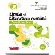 Exercitii practice de limba si literatura romana. Caiet de lucru, pentru clasa a VIII-a