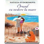 Evdokomova Natalia, Orasul cu vedere la mare