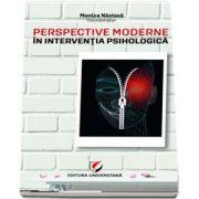 Nastasa Monica, Perspective moderne in interventia psihologica