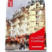Carlton - Cezar Petrescu