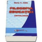 Filosofia educatiei. Antologie