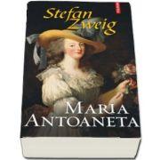 Zweig Stefan, Maria Antoaneta