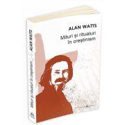 Watts Alan, Mituri si ritualuri in crestinism
