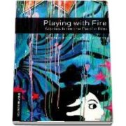 Oxford Bookworms Library Level 3. Playing with Fire. Stories from the Pacific Rim