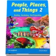 People, Places, and Things 2. Student Book. Reading, Vocabulary, Test Preparation