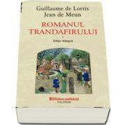 Romanul trandafirului. Vol. I si II (editie bilingva)