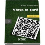 Zamfirescu Duiliu, Viata la tara (Include acces la varianta digitala)