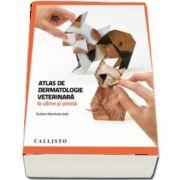 Atlas de dermatologie veterinara la caine si pisica