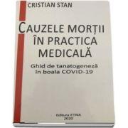 Cauzele mortii in practica medicala. Ghid de tanatogeneza in boala COVID - 19