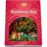 Classic Tales Second Edition Level 2. Rainforest Boy