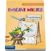 Imagini magice. Impartire