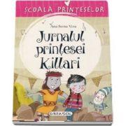 Jurnalul printesei Killari (Scoala Printeselor)