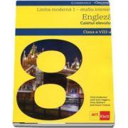 Limba moderna 1, studiu intesiv, limba engleza. Caietul elevului pentru clasa a VIII-a