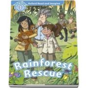 Oxford Read and Imagine Level 1. Rainforest Rescue audio CD pack