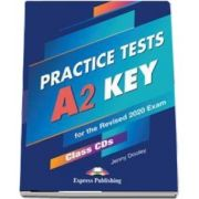 Dooley Jenny, Practice Tests A2 Key for Schools. Practice Tests Class (5 CDs). For the revised 2020 Exam