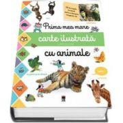 Prima mea mare carte ilustrata cu animale