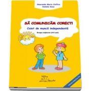 Maria Smaranda Cioflica, Sa comunicam corect! Caiet de munca independenta, grupa mijlocie 4-5 ani