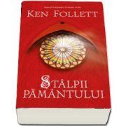 Follett Ken, Stalpii Pamantului (Editie softcover)