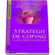 Popescu Marcela, Strategii de coping la copii, parinti si profesori