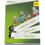 Educatie civica, manual pentru clasa a III-a. Semestrul I