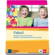 Fabuli Anfangsunterricht Deutsch. Erstlese- und Sprachlehrwerk fur Kinder Schulerbuch