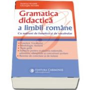 Gramatica didactica a limbii romane. Editia a III-a revizuita si adaugita.