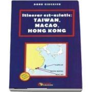 Itinerar est-asiatic: Taiwan, Macao, Hong Kong