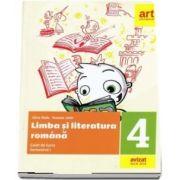 Limba si literatura romana. Caiet de lucru pentru clasa a IV-a, semestrul I