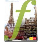 Manual de Franceza, limba moderna 2, pentru clasa a VIII-a