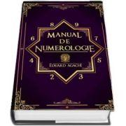 Manual de numerologie de Eduard Agachi