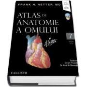 Netter, editia a VII-a, cu eBook si resurse digitale. Atlas de Anatomie a Omului (Frank H Netter)