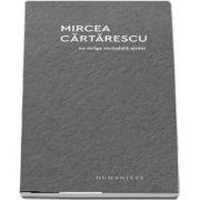 Mircea Cartarescu, Nu striga niciodata ajutor