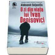O zi din viata lui Ivan Denisovici - Traducere si note de Nina Grigorescu
