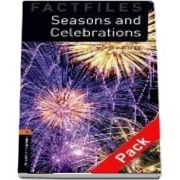 Oxford Bookworms Library Factfiles: Level 2:: Seasons and Celebrations audio CD pack