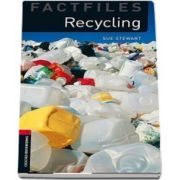 Oxford Bookworms Library Factfiles Level 3. Recycling