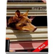 Oxford Bookworms Library Level 2. Red Dog audio CD pack