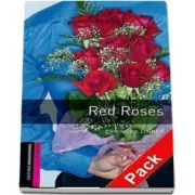 Oxford Bookworms Library Starter Level. Red Roses Audio CD pack