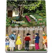 Povesti din gradina ingerilor (Elena Cesar von Sachse)