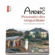 Povestiri din singuratate - Traducere din limba sirba de Dragan Stoianovici