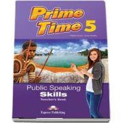 Virginia Evans, Prime Time 5. Public Speaking Skills, Teachers Book