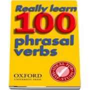 Really Learn 100 Phrasal Verbs. Learn the 100 most frequent and useful phrasal verbs in English in six easy steps