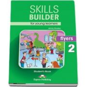 Skills Builder FLYERS 2. Students Book