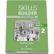 Skills Builder FLYERS 2. Teachers Book (Jenny Dooley)