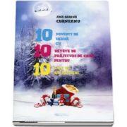 10 povesti de iarna cu 10 retete de prajituri de casa pentru 10 zile de sarbatoare